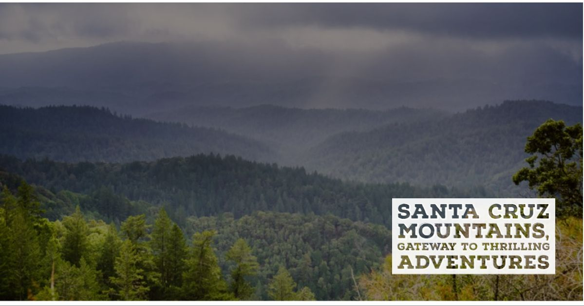 Santa Cruz Mountains Adventures