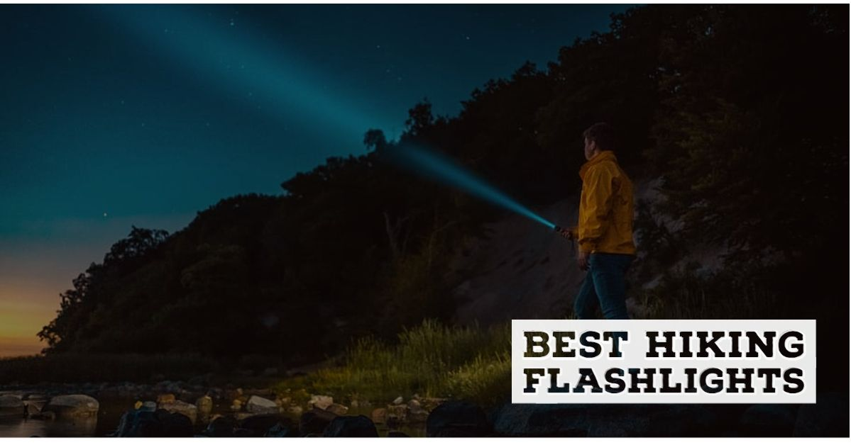Best hiking flashlights