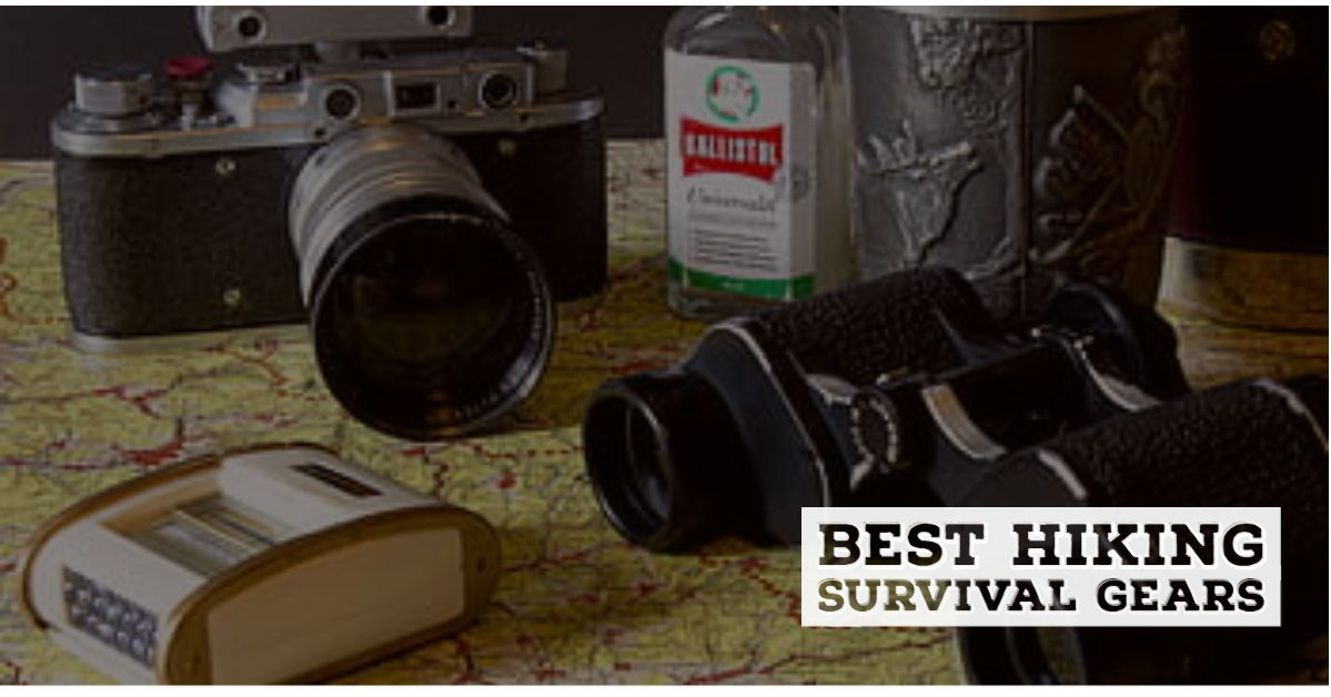 Best Hiking Survival Gear