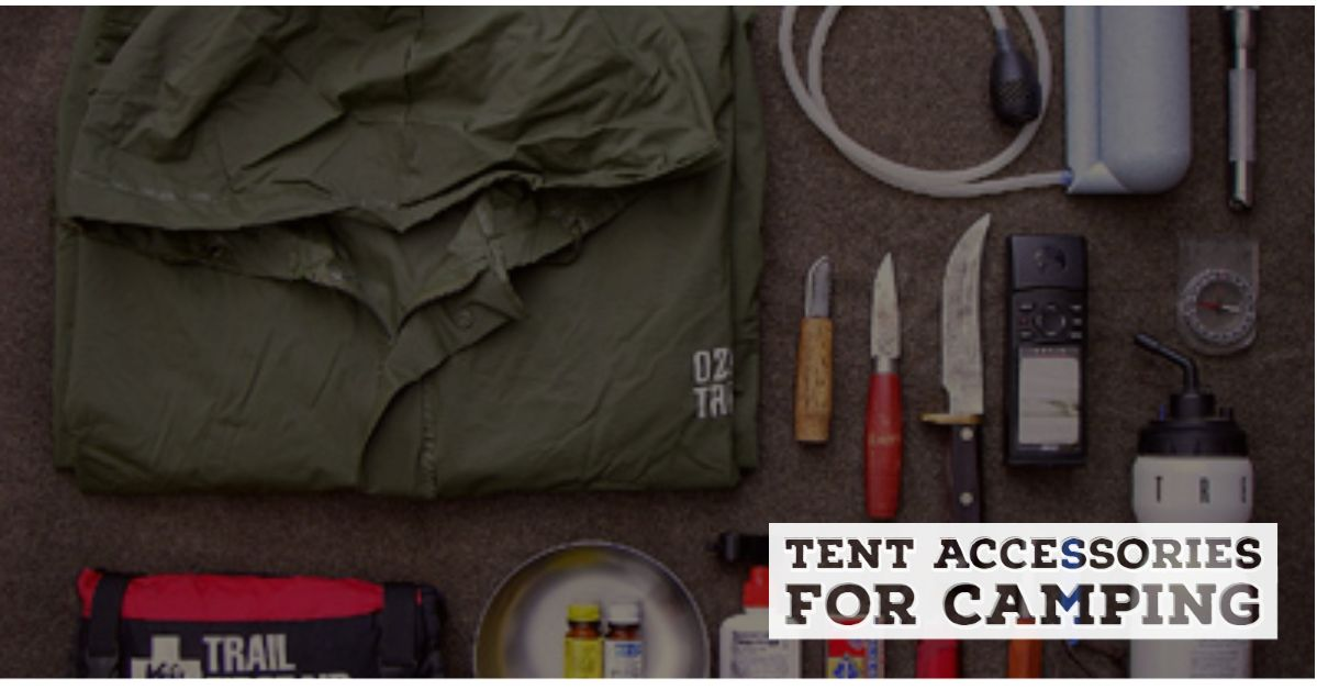 Tent accessories for camping
